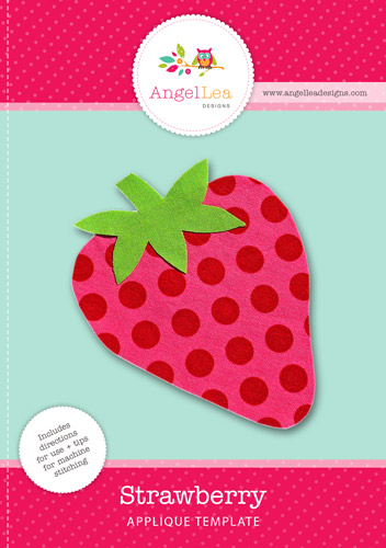 Strawberry Applique Template - Angel Lea Designs